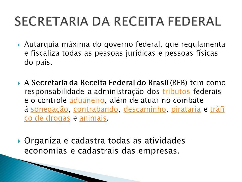 SECRETARIA DA RECEITA FEDERAL