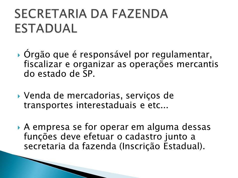 SECRETARIA DA FAZENDA ESTADUAL