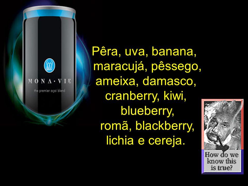 Pêra, uva, banana, maracujá, pêssego, ameixa, damasco, cranberry, kiwi, blueberry, romã, blackberry,