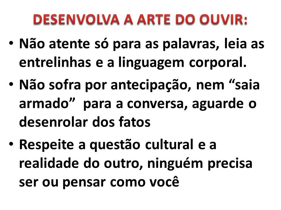 DESENVOLVA A ARTE DO OUVIR: