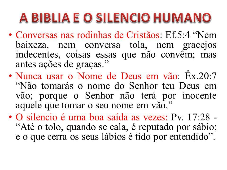 A BIBLIA E O SILENCIO HUMANO