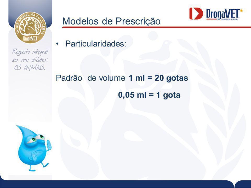 Modelos de Prescrição Particularidades: