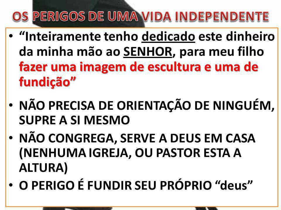 OS PERIGOS DE UMA VIDA INDEPENDENTE EXCESSO DE INDEPENDÊNCIA GERA: