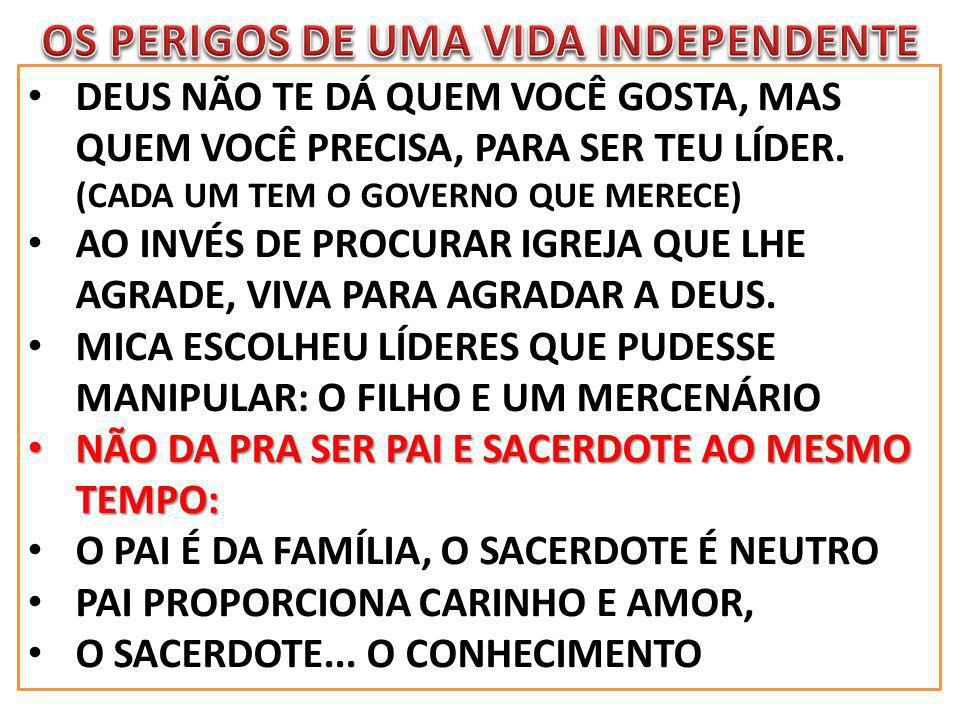 OS PERIGOS DE UMA VIDA INDEPENDENTE