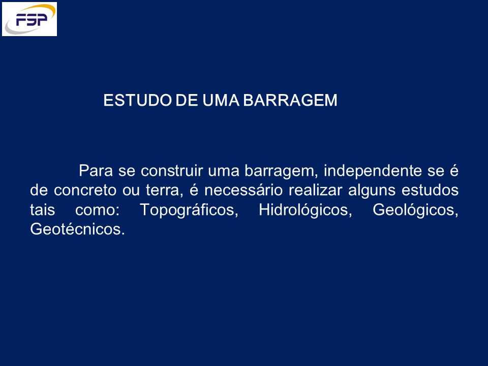 ESTUDO DE UMA BARRAGEM