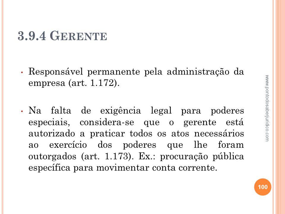 3.9.4 Gerente Responsável permanente pela administração da empresa (art. 1.172).