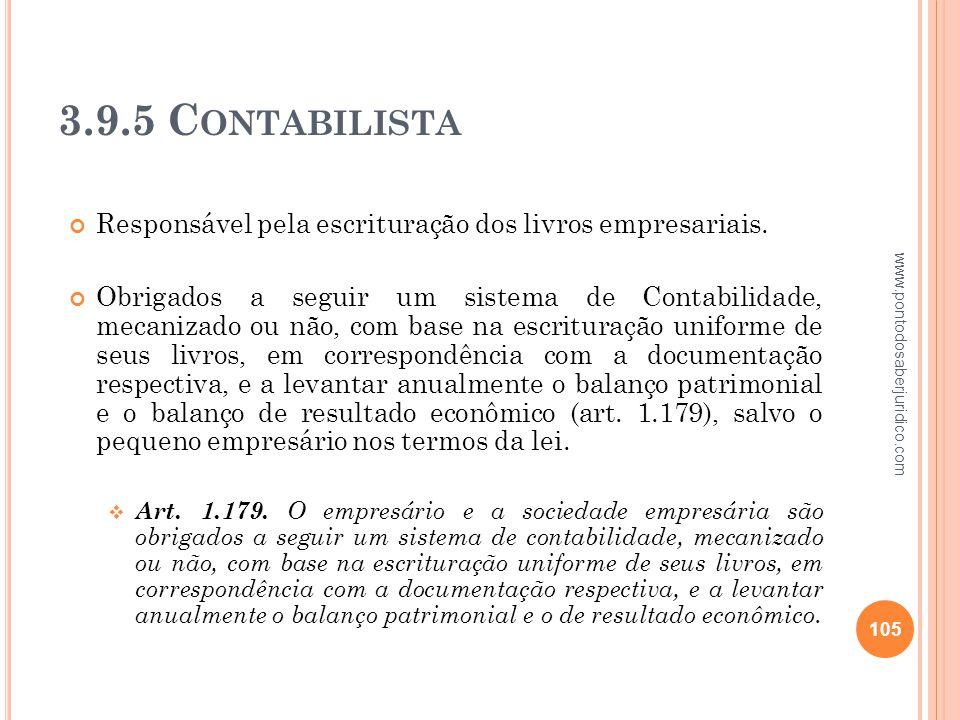 3.9.5 Contabilista Responsável pela escrituração dos livros empresariais.