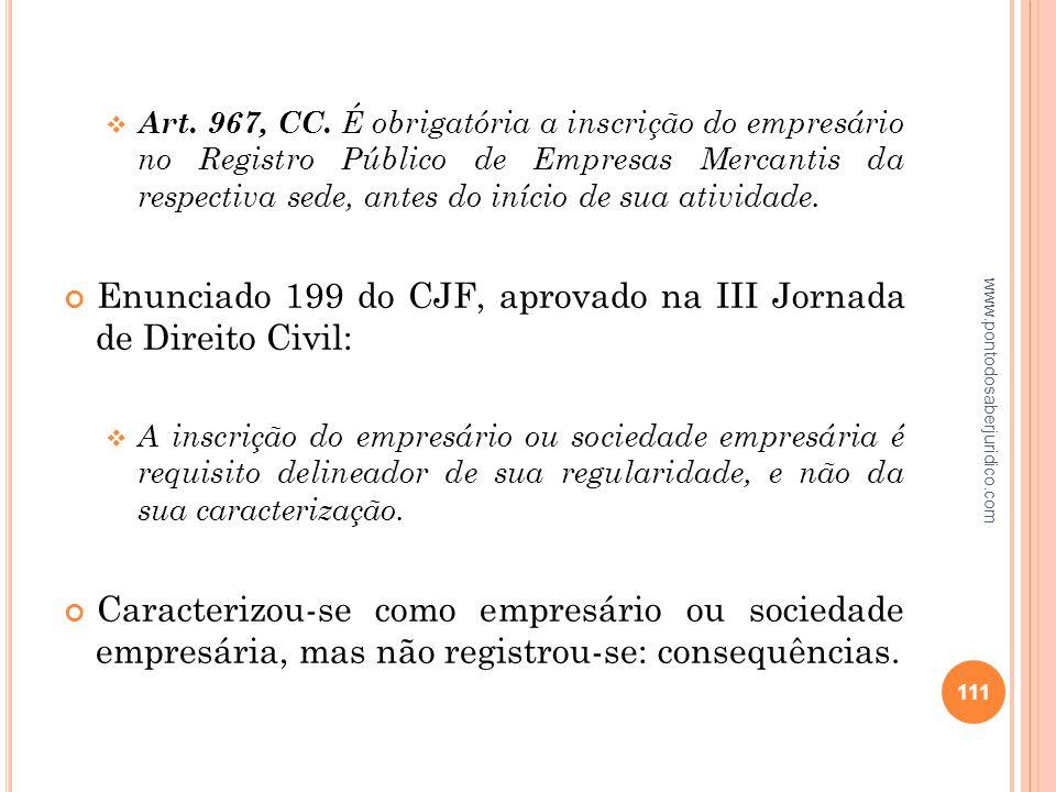 Enunciado 199 do CJF, aprovado na III Jornada de Direito Civil: