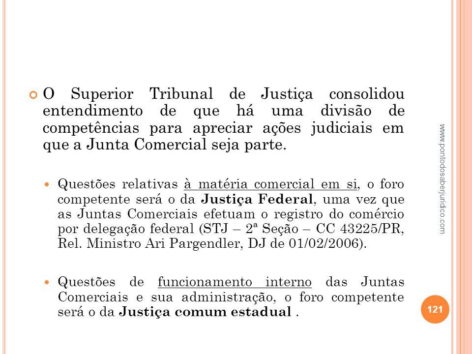 O Superior Tribunal de Justiça consolidou entendimento de que há uma divisão de competências para apreciar ações judiciais em que a Junta Comercial seja parte.