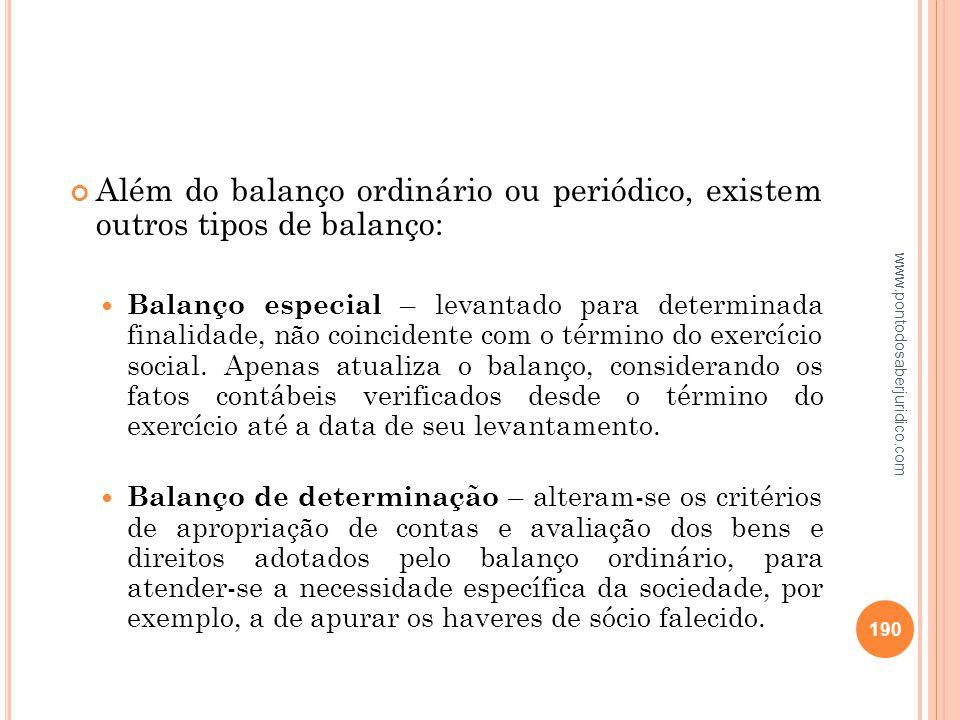 Além do balanço ordinário ou periódico, existem outros tipos de balanço: