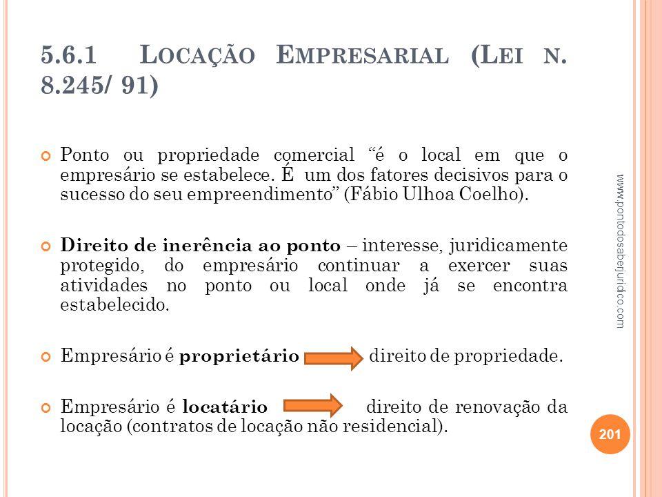 5.6.1 Locação Empresarial (Lei n. 8.245/ 91)