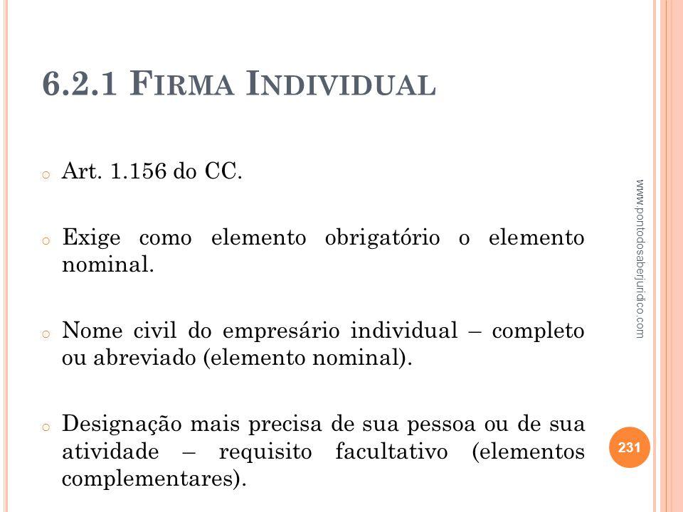 6.2.1 Firma Individual Art. 1.156 do CC.