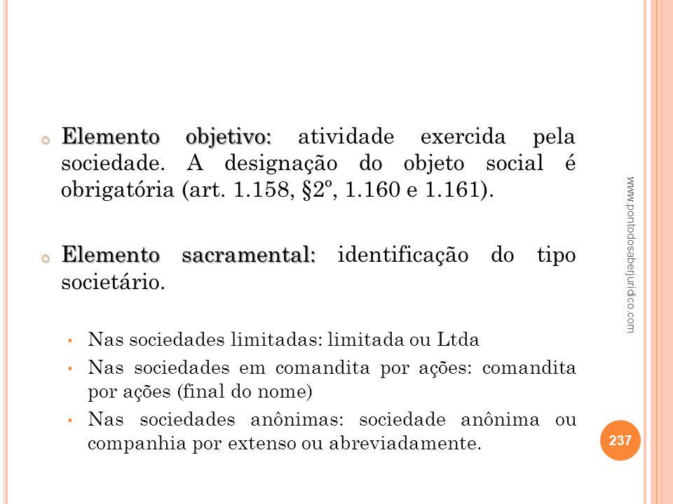Elemento sacramental: identificação do tipo societário.