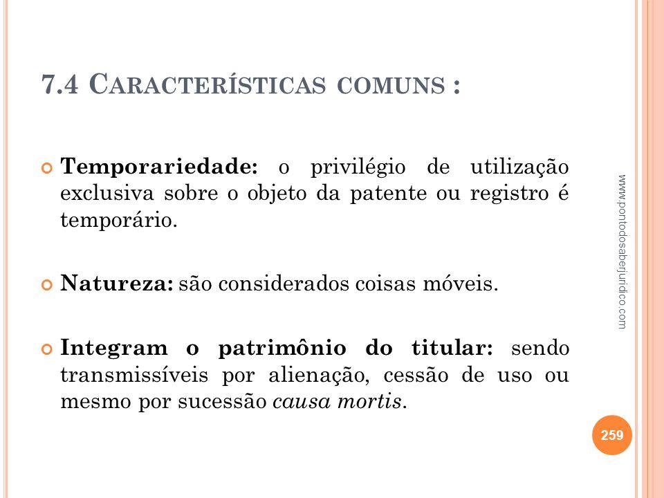 7.4 Características comuns :