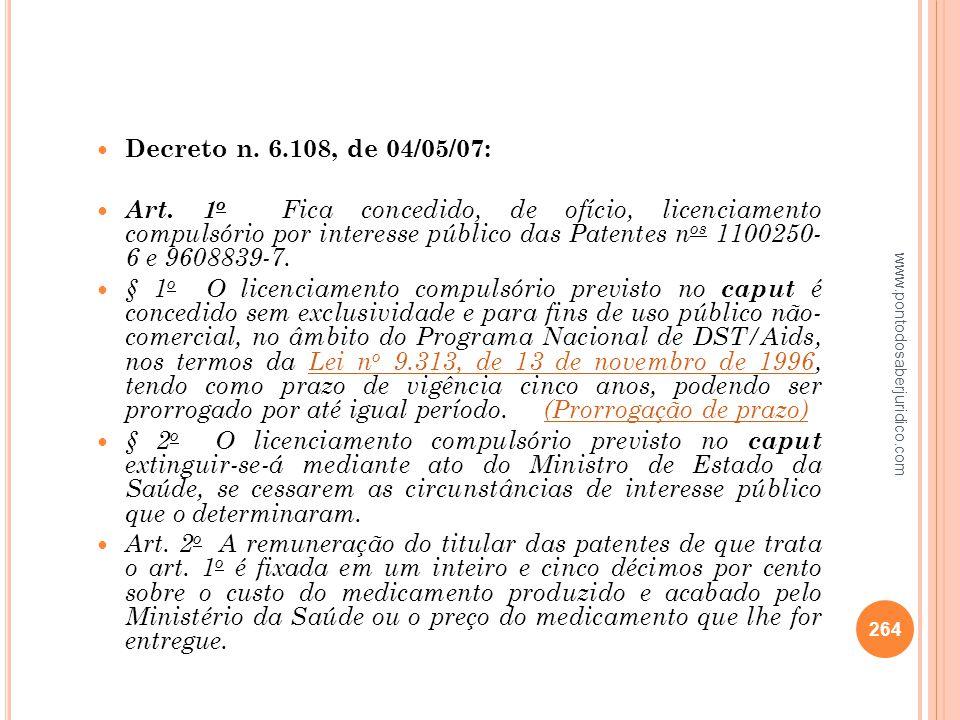 Decreto n. 6.108, de 04/05/07: