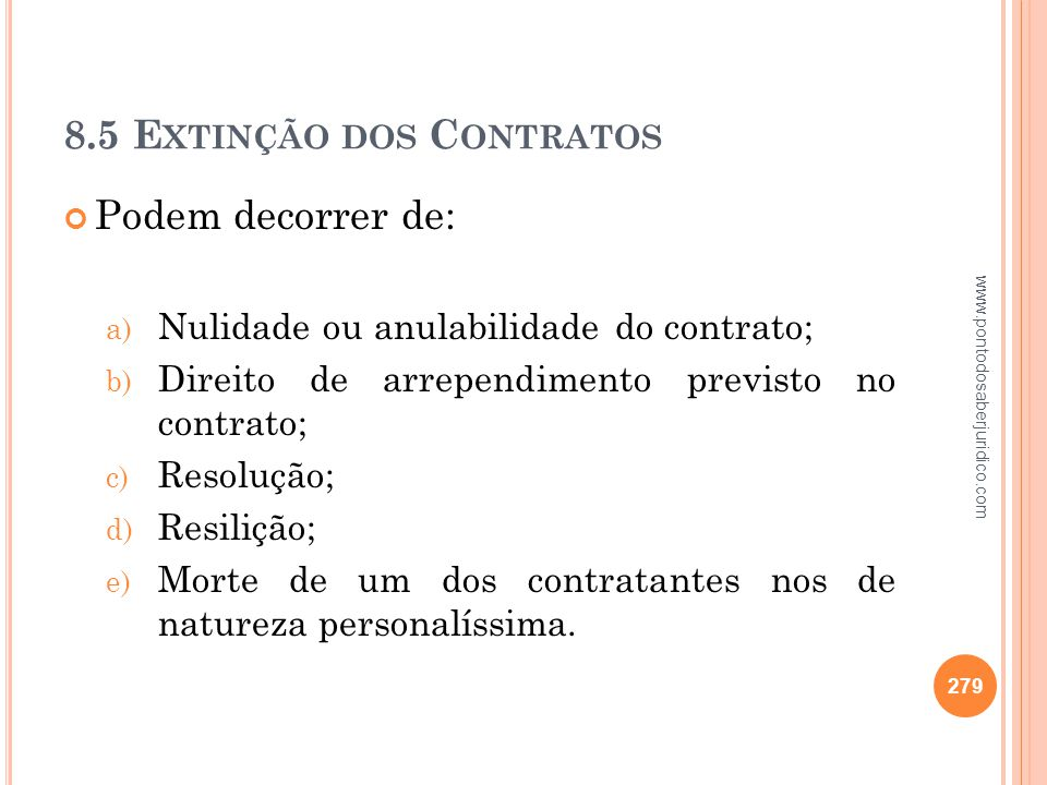 8.5 Extinção dos Contratos