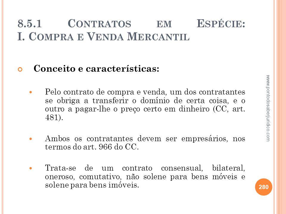 8.5.1 Contratos em Espécie: I. Compra e Venda Mercantil