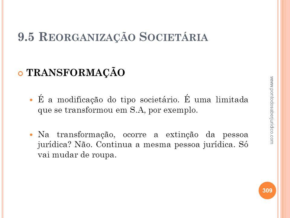 9.5 Reorganização Societária