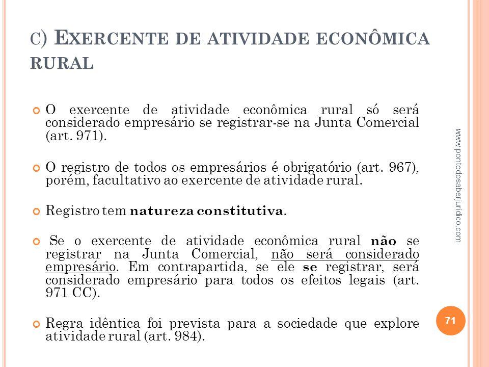 c) Exercente de atividade econômica rural