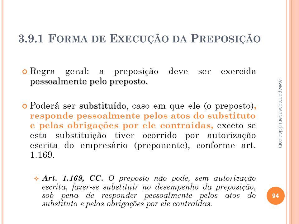 3.9.1 Forma de Execução da Preposição
