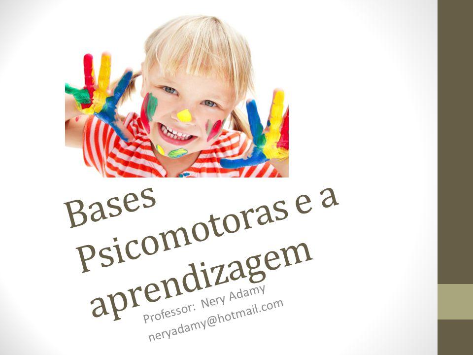 Bases Psicomotoras e a aprendizagem