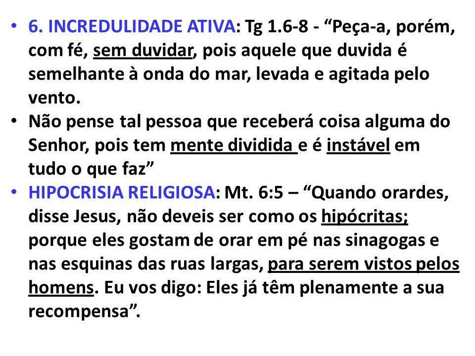 6. INCREDULIDADE ATIVA: Tg 1