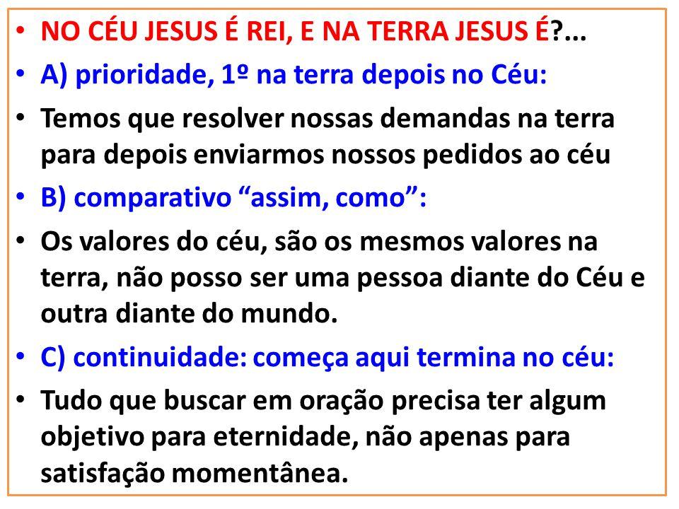 Confiar na Vontade de Deus... ASSIM NA TERRA COMO NO CÉU