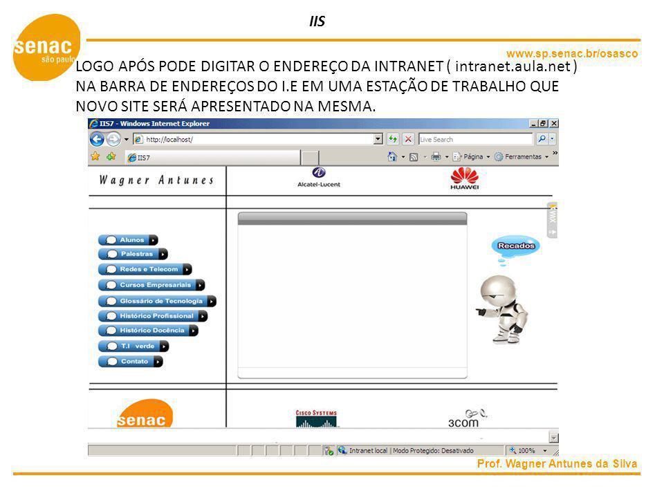 LOGO APÓS PODE DIGITAR O ENDEREÇO DA INTRANET ( intranet.aula.net )