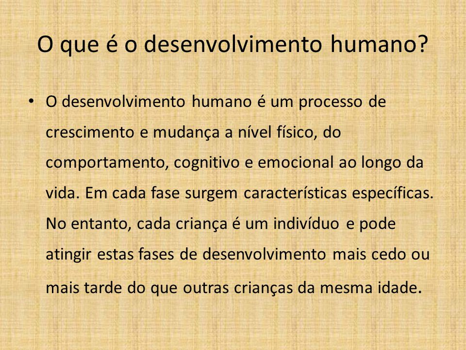 O que é o desenvolvimento humano