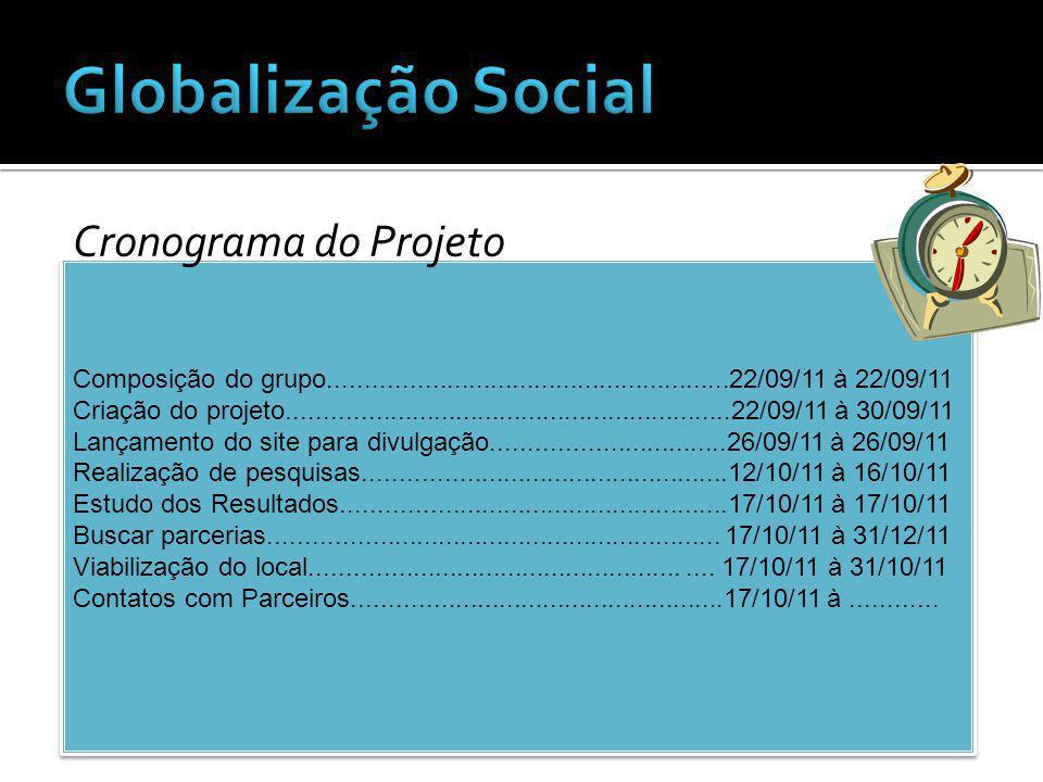 Globalização Social Cronograma do Projeto