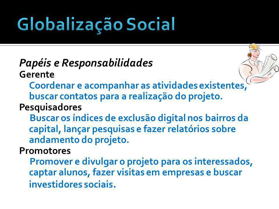 Globalização Social Papéis e Responsabilidades Gerente