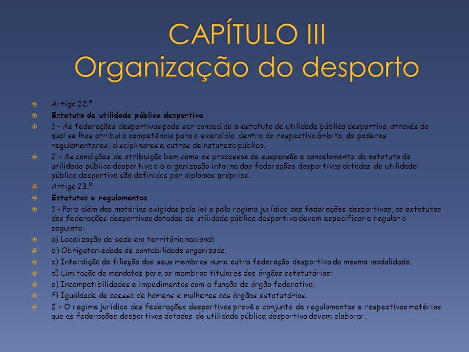 CAPÍTULO III Organização do desporto