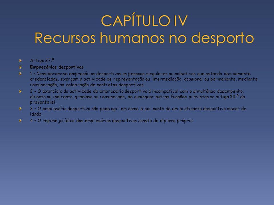 CAPÍTULO IV Recursos humanos no desporto