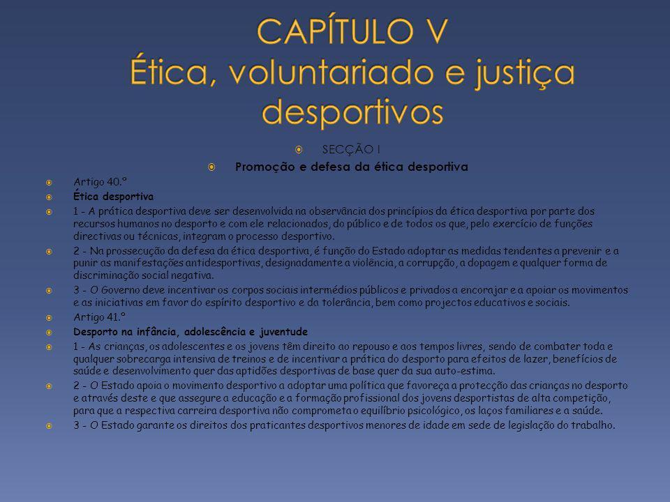 CAPÍTULO V Ética, voluntariado e justiça desportivos