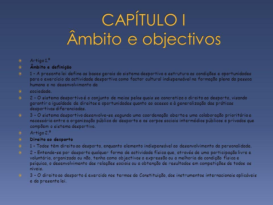 CAPÍTULO I Âmbito e objectivos