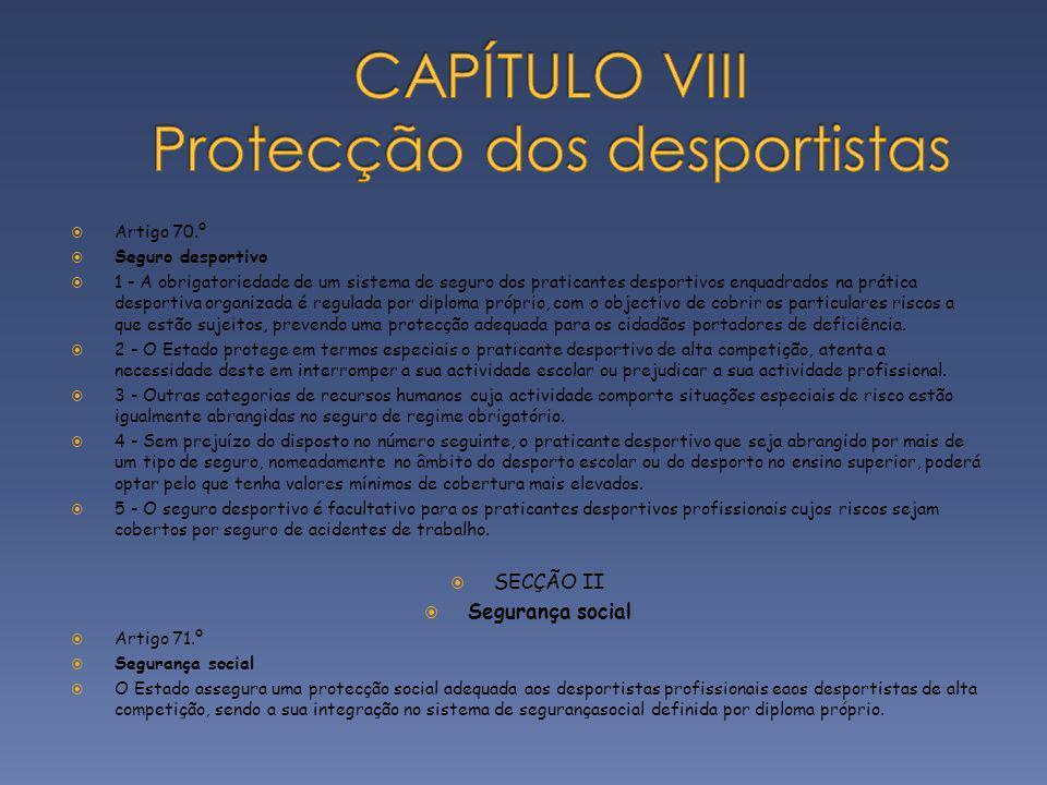 CAPÍTULO VIII Protecção dos desportistas