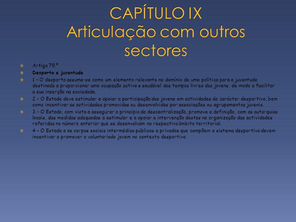 CAPÍTULO IX Articulação com outros sectores