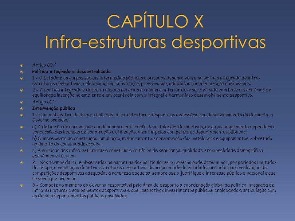 CAPÍTULO X Infra-estruturas desportivas