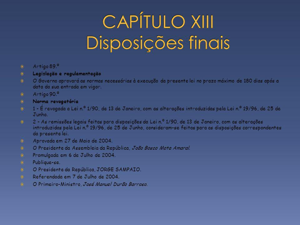 CAPÍTULO XIII Disposições finais
