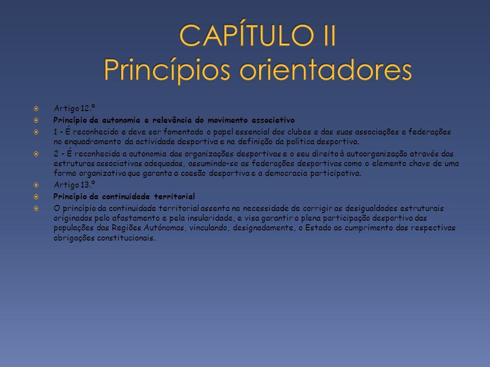 CAPÍTULO II Princípios orientadores