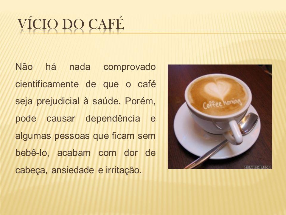 Vício do café