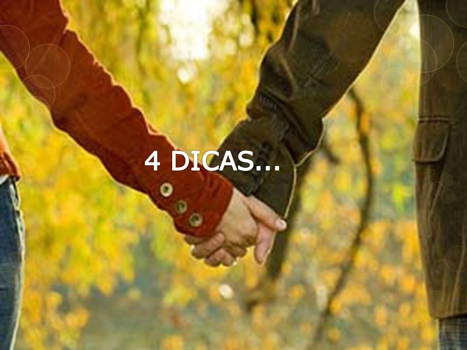 4 DICAS...