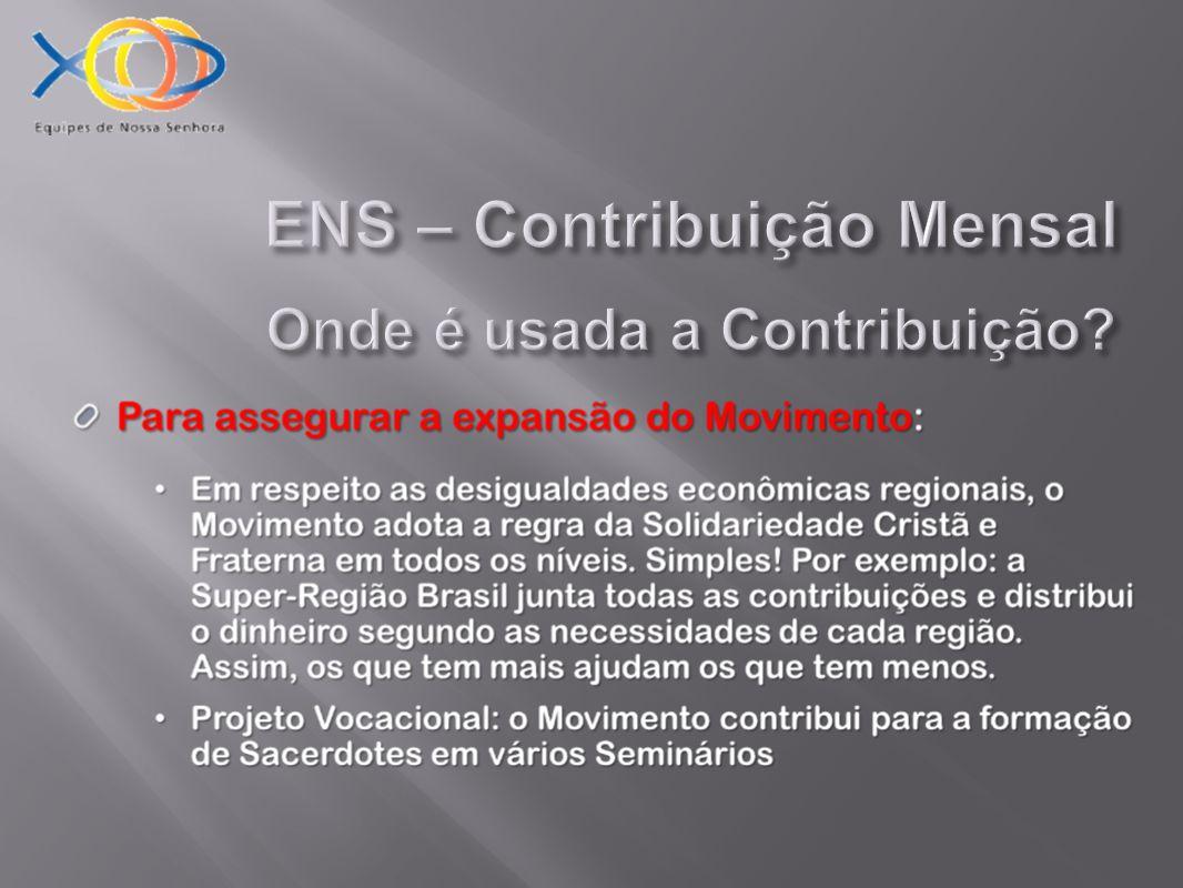 ENS – Contribuição Mensal Onde é usada a Contribuição