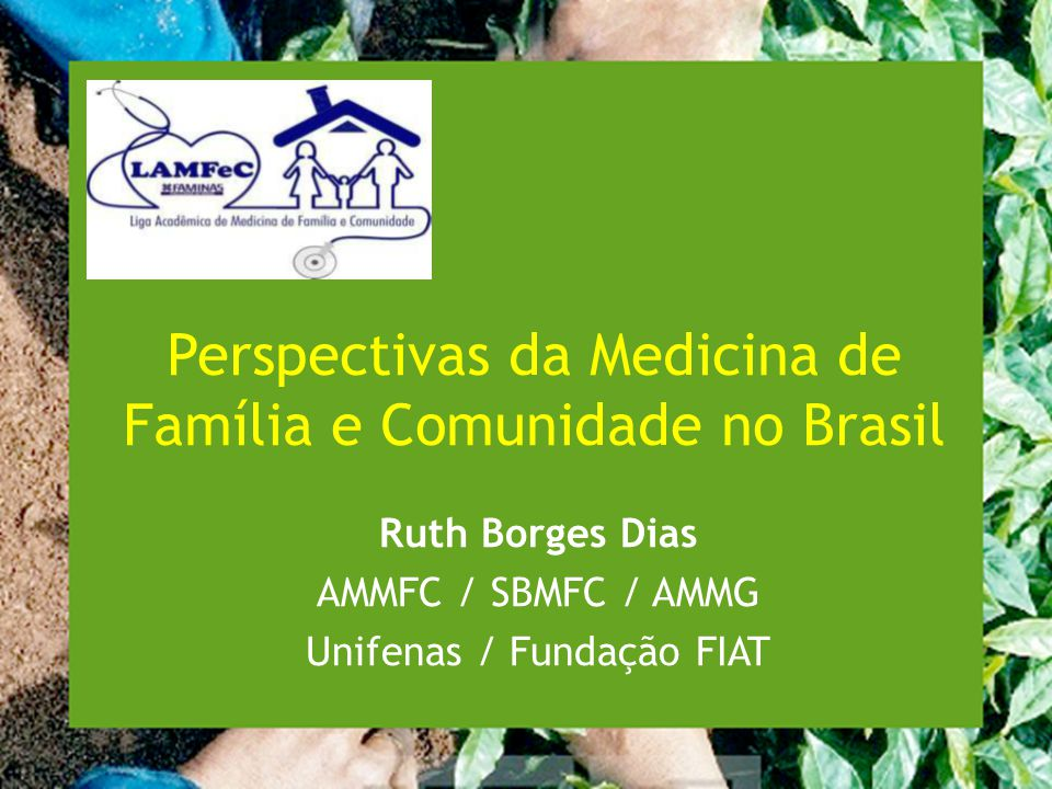 Perspectivas da Medicina de Família e Comunidade no Brasil