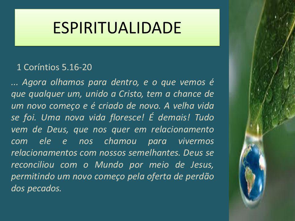 ESPIRITUALIDADE 1 Coríntios 5.16-20