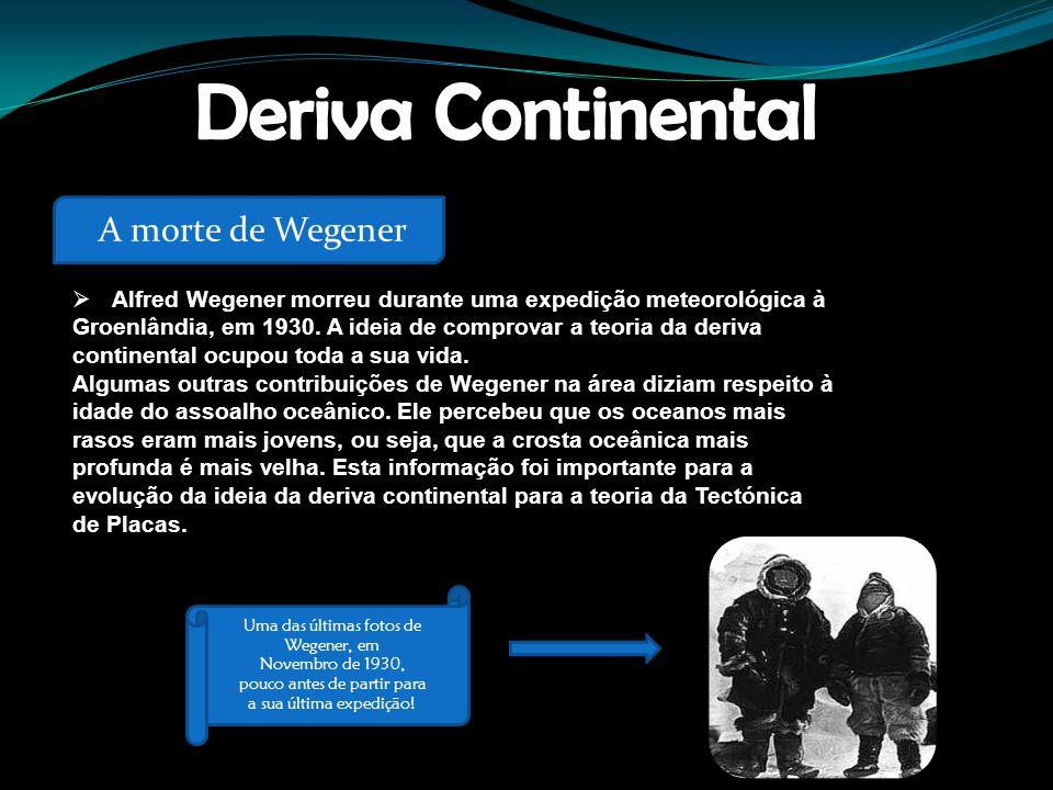 Deriva Continental A morte de Wegener