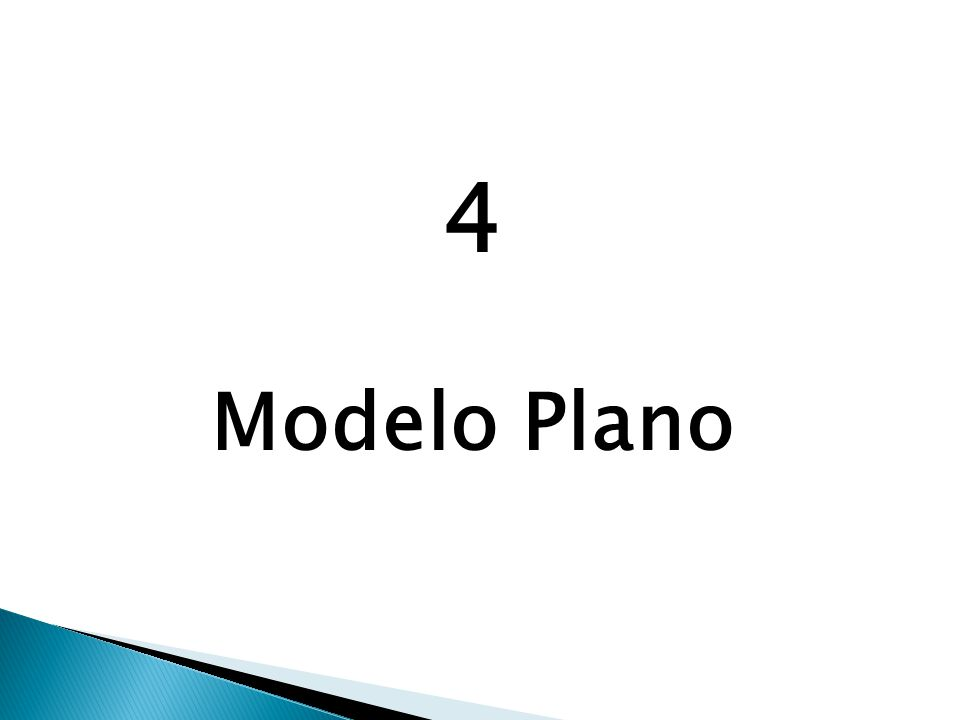 4 Modelo Plano