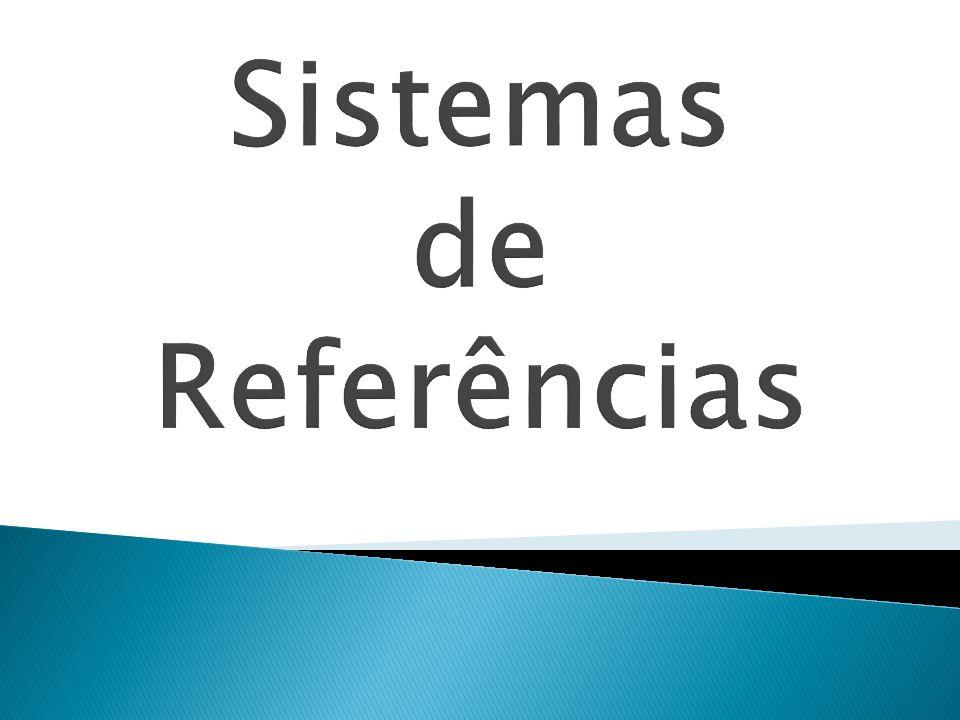 Sistemas de Referências