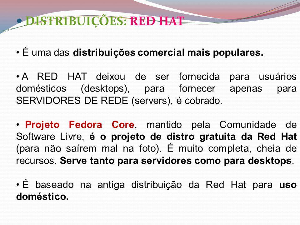 DISTRIBUIÇÕES: RED HAT