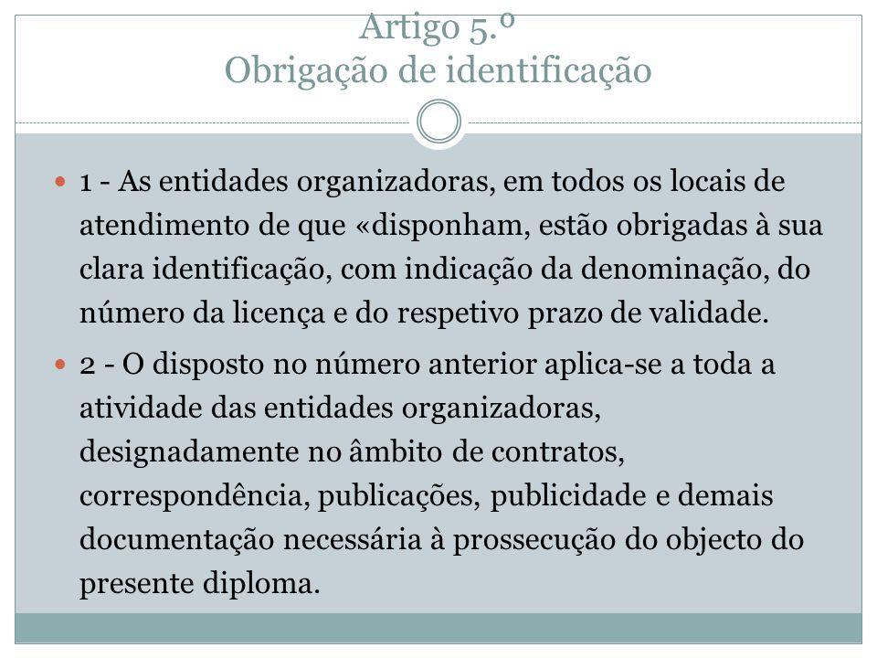 Artigo 5.º Obrigação de identificação